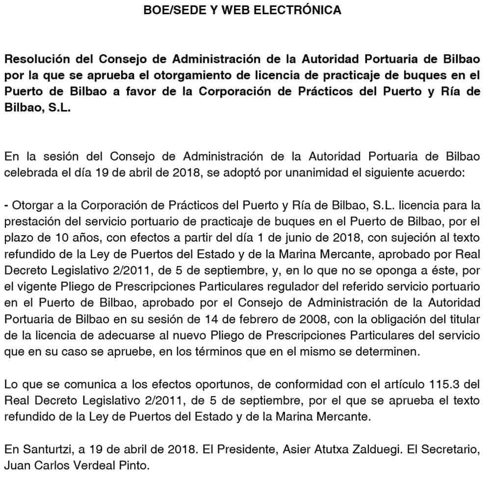 Resolución del Consejo de Administración de la Autoridad Portuaria de Bilbao por la que se aprueba el otorgamiento de licencia de practicaje de buques en el puerto de bilbao a favor de la Corporación de Prácticos del Puerto y Ría de Bilbao, S.L.
